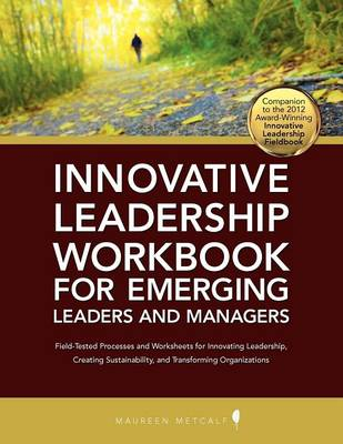 Innovative Leadership Workbook for Emerging Managers and Leaders (Paperback)