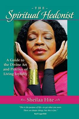 The Spiritual Hedonist (Paperback)
