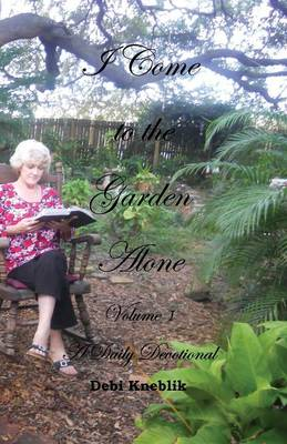 I Come to the Garden Alone Volume1 (Paperback)
