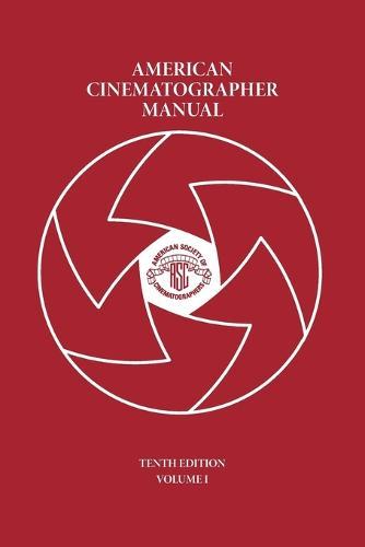 American Cinematographer Manual Vol. I (Paperback)