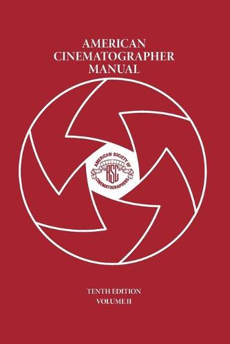 American Cinematographer Manual Vol. II (Paperback)