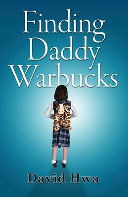 Finding Daddy Warbucks (Paperback)