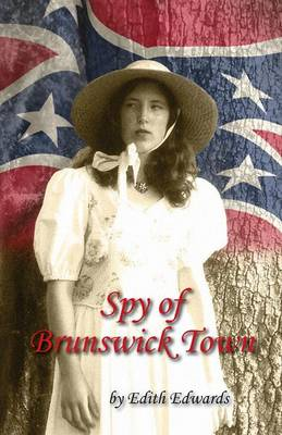 Spy of Brunswick Town (Paperback)