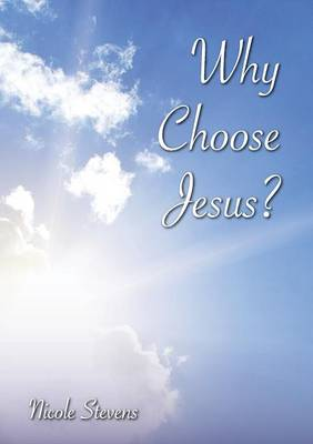 Why Choose Jesus? (Paperback)