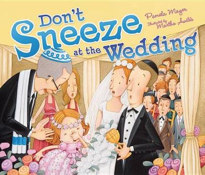 Don't Sneeze at the Wedding (Paperback)