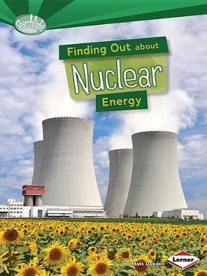 Finding Out About Nuclear Energy - Searchlight Energy Sources (Paperback)