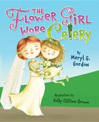 The Flower Girl Wore Celery (Paperback)