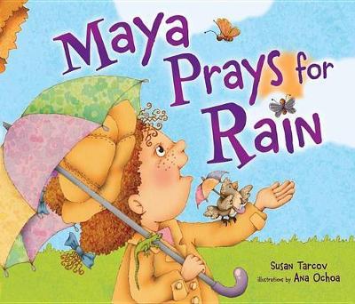 Maya Prays for Rain (Paperback)