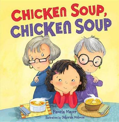 Chicken Soup, Chicken Soup (Paperback)