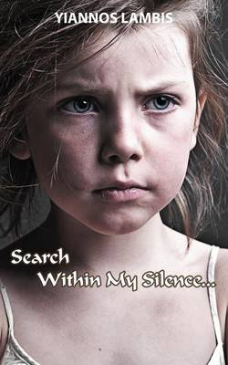 Search Within My Silence (Paperback)