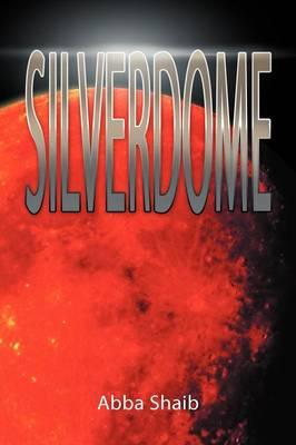 Silverdome (Paperback)