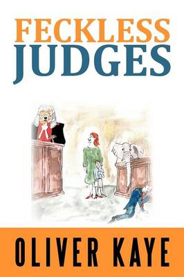 Feckless Judges (Paperback)