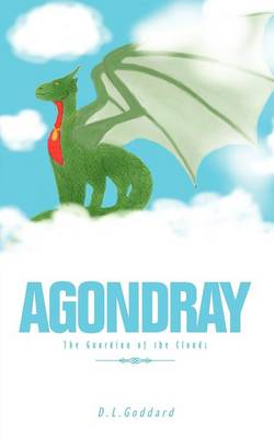 Agondray: The Guardian of the Clouds (Paperback)