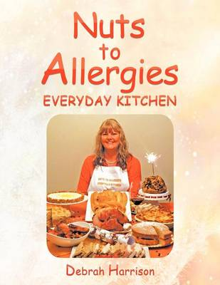 Nuts to Allergies: Everyday Kitchen (Paperback)