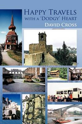 Happy Travels with a 'Dodgy' Heart (Paperback)