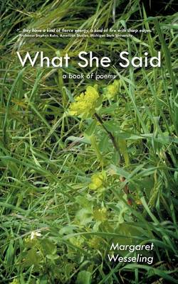What She Said: A Book of Poems (Paperback)