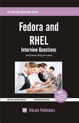 Fedora & RHEL: Interview Questions You'll Most Likely Be Asked (Paperback)