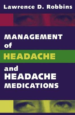 Management of Headache and Headache Medications (Paperback)