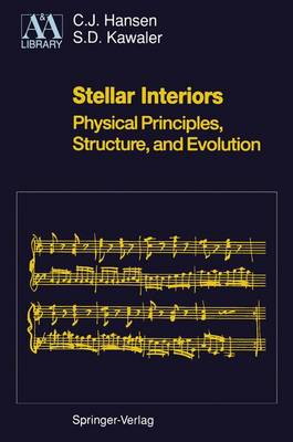 Stellar Interiors - Astronomy and Astrophysics Library (Paperback)