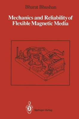 Mechanics and Reliability of Flexible Magnetic Media (Paperback)