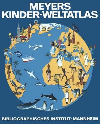 Meyers Kinder-Weltatlas (Paperback)