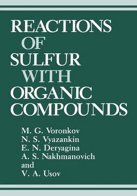 Reactions of Sulfur with Organic Compounds (Paperback)