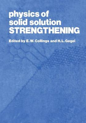 Physics of Solid Solution Strengthening (Paperback)
