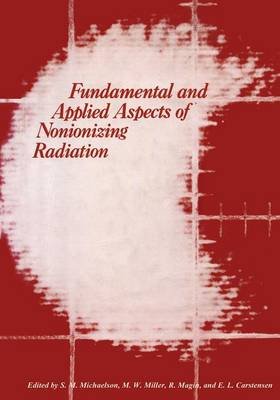 Fundamental and Applied Aspects of Nonionizing Radiation (Paperback)