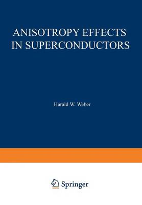 Anisotropy Effects in Superconductors (Paperback)