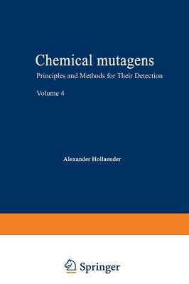 Chemical Mutagens: Principles and Methods for Their Detection Volume 4 (Paperback)