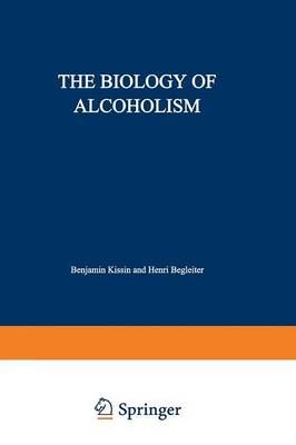 The Biology of Alcoholism: Volume 2: Physiology and Behavior (Paperback)