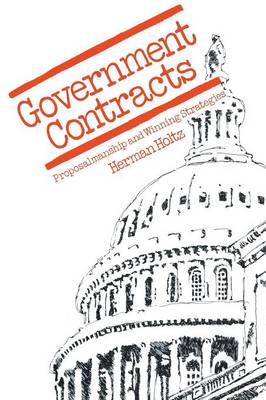 Government Contracts: Proposalmanship and Winning Strategies (Paperback)