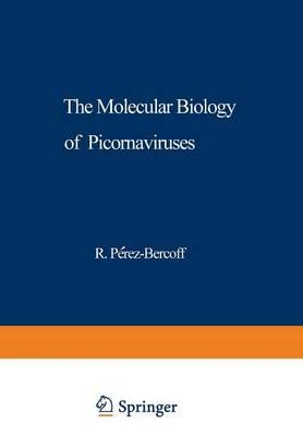 The Molecular Biology of Picornaviruses - NATO Science Series A 23 (Paperback)