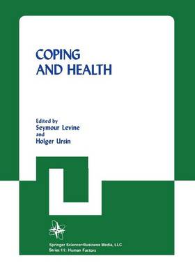 Coping and Health - Nato Conference Series 12 (Paperback)