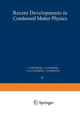 Recent Developments in Condensed Matter Physics: Volume 4 * Low-Dimensional Systems, Phase Changes, and Experimental Techniques (Paperback)