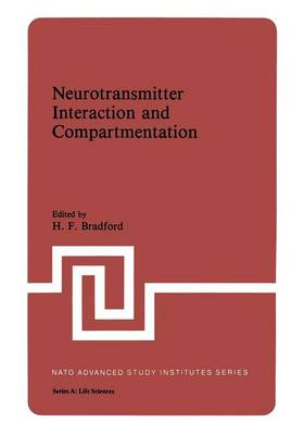 Neurotransmitter Interaction and Compartmentation - NATO Science Series A 48 (Paperback)