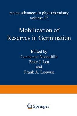 Mobilization of Reserves in Germination - Recent Advances in Phytochemistry 17 (Paperback)