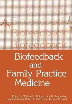 Biofeedback and Family Practice Medicine (Paperback)