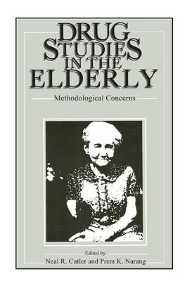 Drug Studies in the Elderly: Methodological Concerns (Paperback)