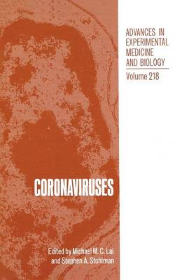 Coronaviruses - Advances in Experimental Medicine and Biology 218 (Paperback)