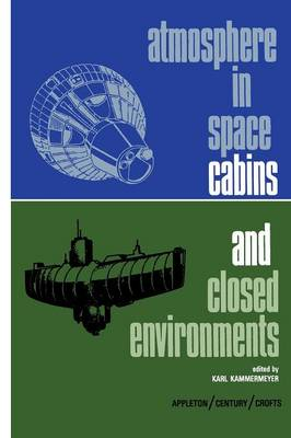 Atmosphere in Space Cabins and Closed Environments (Paperback)