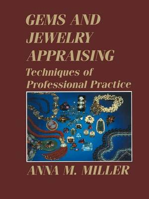 Gems and Jewelry Appraising: Techniques of Professional Practice (Paperback)