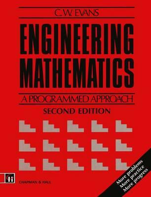 Engineering Mathematics: A Programmed Approach (Paperback)