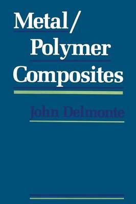 Metal/Polymer Composites (Paperback)