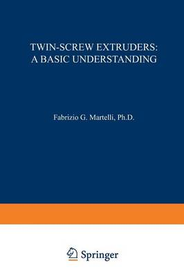 Twin-Screw Extruders: A Basic Understanding (Paperback)
