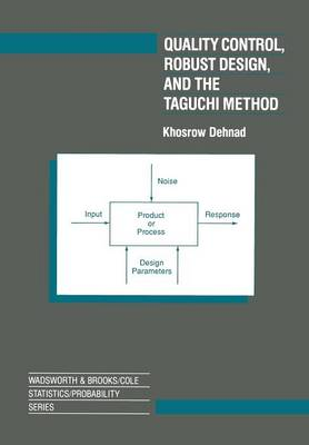 Quality Control, Robust Design, and the Taguchi Method (Paperback)