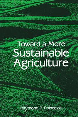 Toward a More Sustainable Agriculture (Paperback)