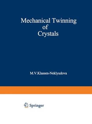 Mechanical Twinning of Crystals (Paperback)