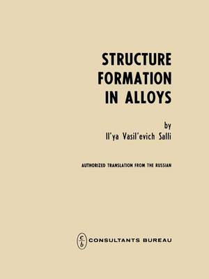 Structure Formation in Alloys (Paperback)
