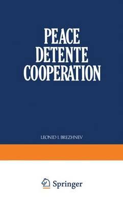 Peace Detente Cooperation (Paperback)
